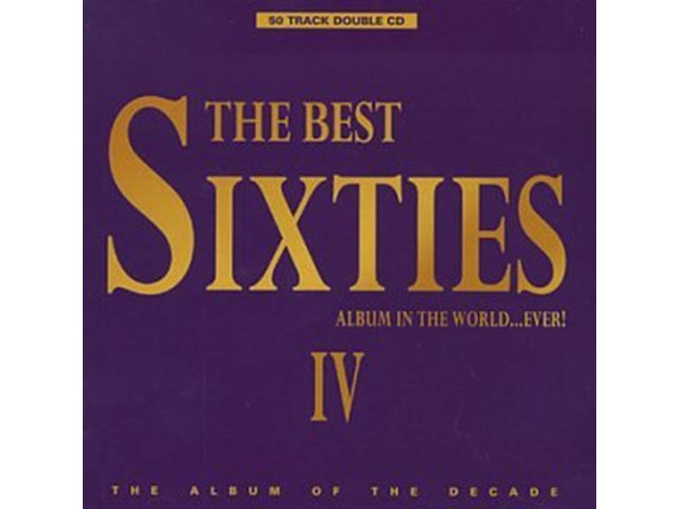 The_Best_Sixties_Album_In_The_World..._Ever!_Vol._4_[Disc_1].jpg